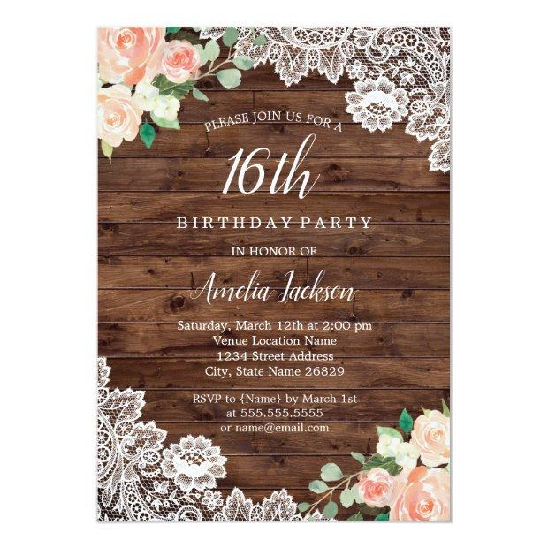 Floral Rustic Wood Lace 16th Birthday Invitation