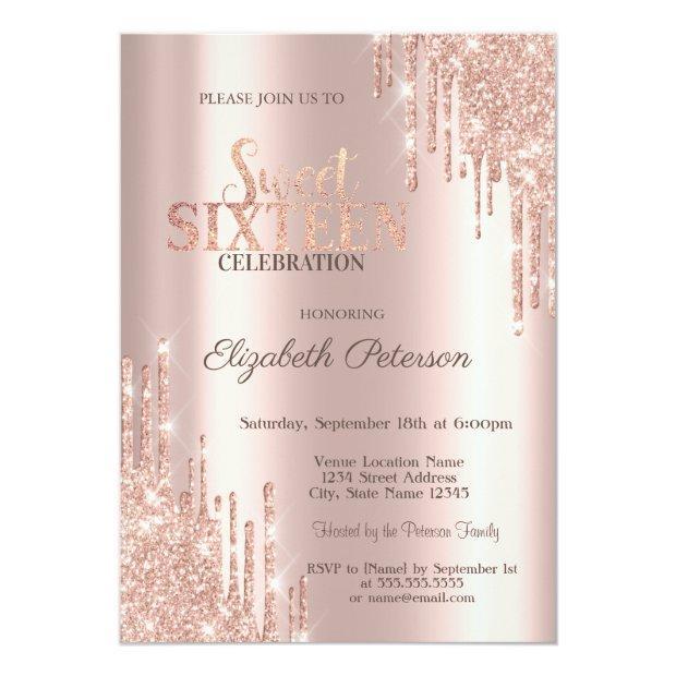 Modern Glitter Drips Rose Gold Sweet 16 Invitation