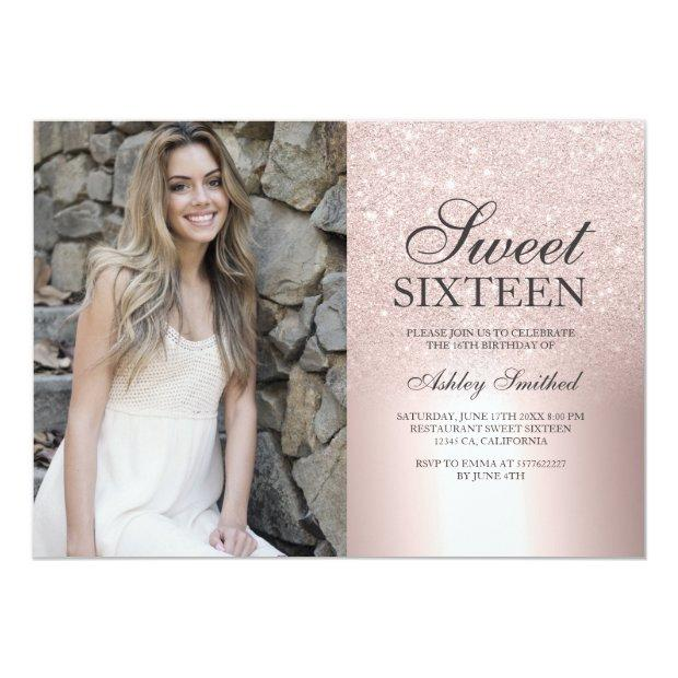 Rose Gold Glitter Ombre Metallic Photo Sweet 16 Invitation