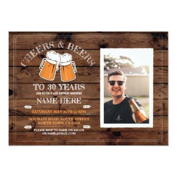 cheers & beers birthday wood party photo invite