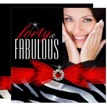 fabulous 40 photo red zebra black white birthday invitations