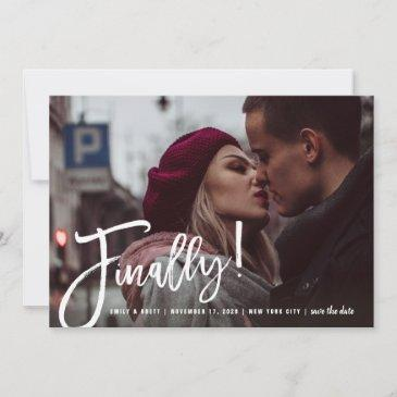 finally calligraphy brush script modern chic photo save the date