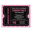 pink and black ticket, sweet 16 or any age invitation