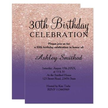 rose gold faux glitter purple ombre 30th birthday invitation