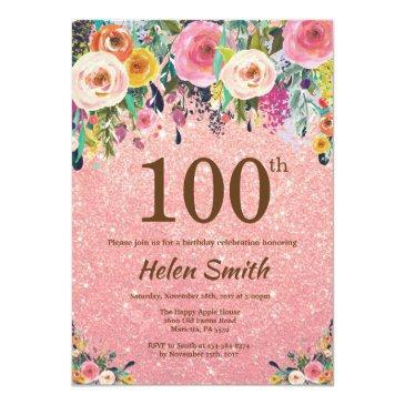 rose gold glitter pink floral 100th birthday invitation