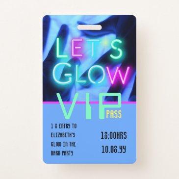 vip pass glow in dark party unique invitation idea badge